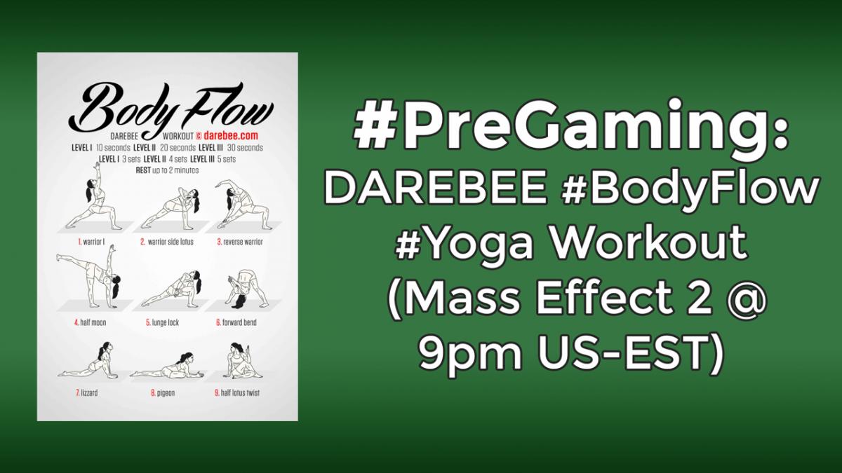 #PreGaming: DAREBEE Body Flow Workout