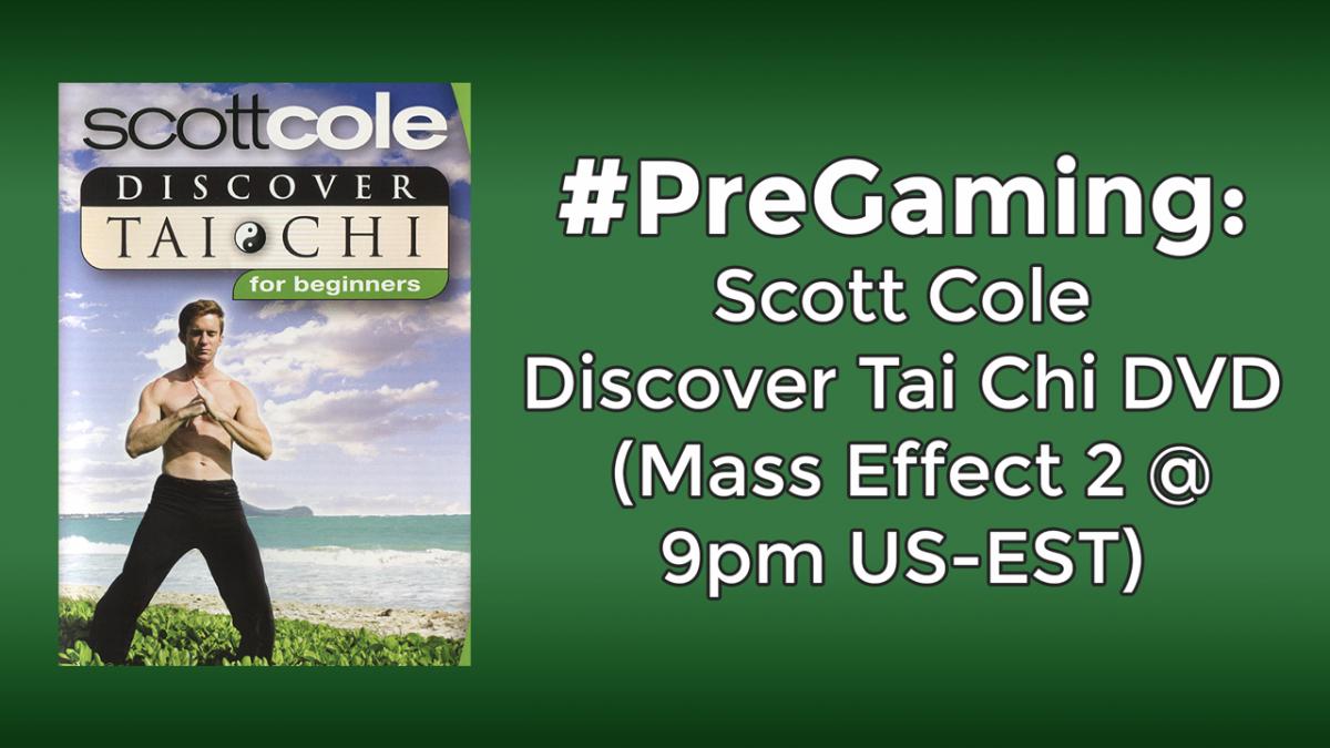 #PreGaming: Scott Cole Tai Chi Workout