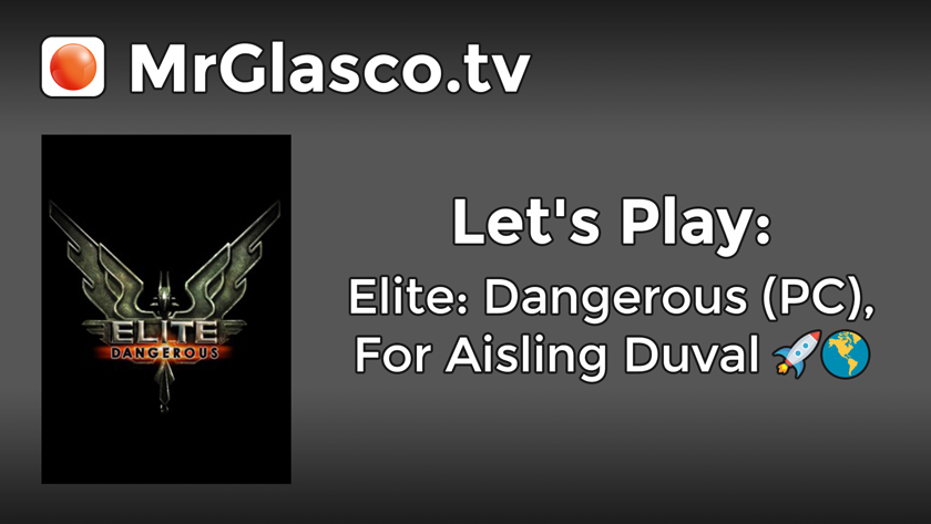Let's Play: Elite: Dangerous (PC), For Aisling Duval