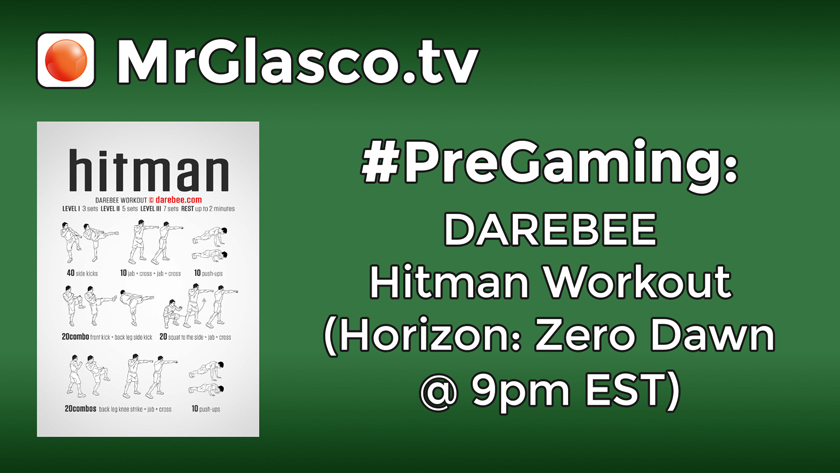 #PreGaming: DAREBEE Hitman Workout
