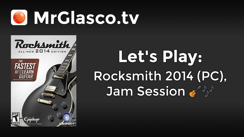 Let's Play: Rocksmith 2014 (PC), Jam Session