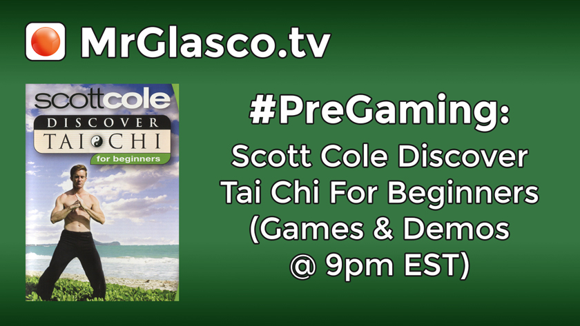 #PreGaming: Scott Cole Tai Chi Workout