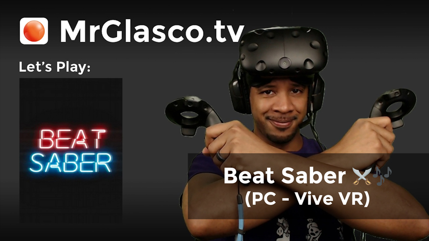 Beat Saber (PC – Vive VR) June The 4th Be With You