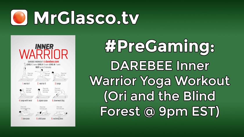 #PreGaming: DAREBEE Inner Warrior Yoga Workout
