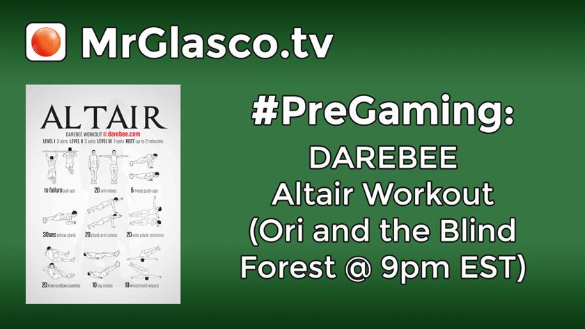 #PreGaming: DAREBEE Altair Workout