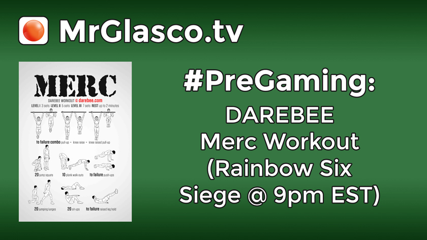 #PreGaming: DAREBEE Merc Workout