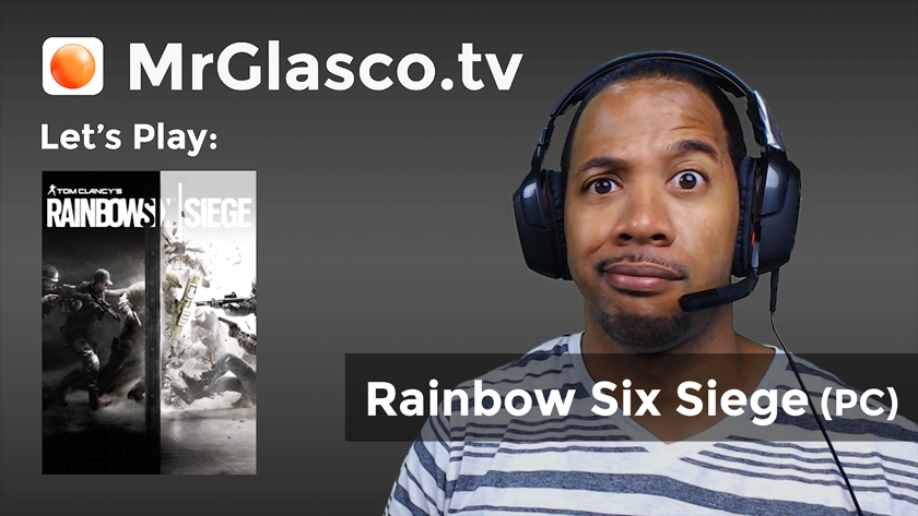Let's Play: Rainbow Six Siege (PC) Day 2 of Ranked