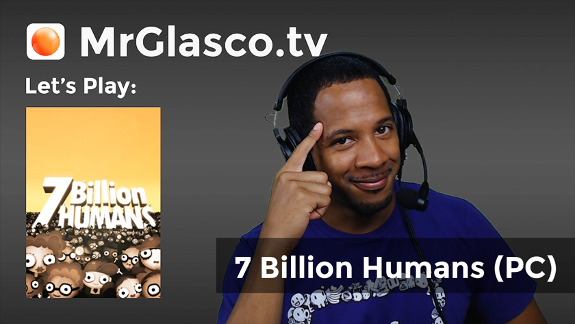 "Let's Play: 7 Billion Humans (PC) ""cd Game > start"""