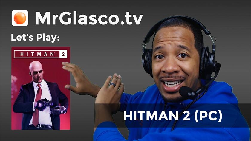 Let's Play: HITMAN 2 (PC) Part 1
