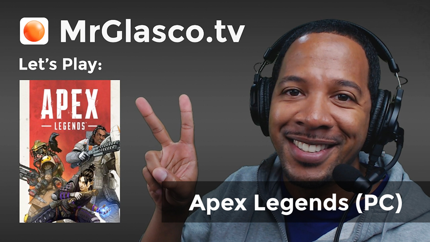 Let's Play: Apex Legends (PC) Ultra Casual